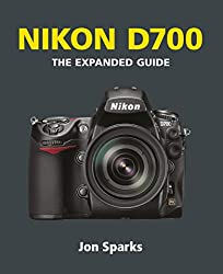 Nikon D700 (The Expanded Guide)