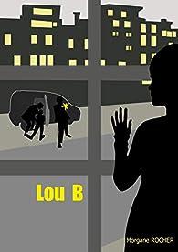 Lou B par Rocher