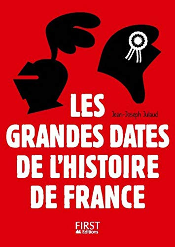 Petit Livre - Les Grandes Dates de l'Histoire de France - 3e édition