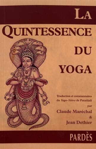 La Quintessence du yoga par Claude Maréchal et Jean Dethier