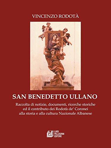 san-benedetto-ullano-raccolta-di-notizie-documenti-ricerche-storiche-ed-il-contributo-dei-rodota-de-
