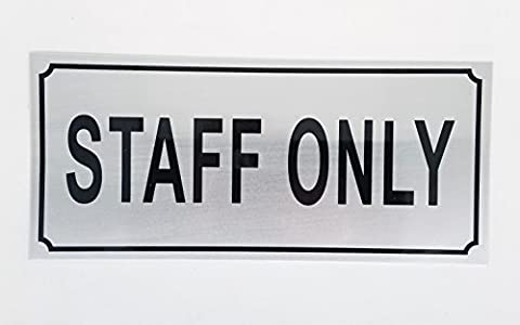 STAFF ONLY DOOR STICKER - STAFF DOOR / WINDOW STICKER