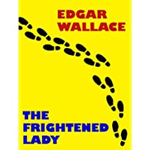 THE FRIGHTENED LADY (English Edition)