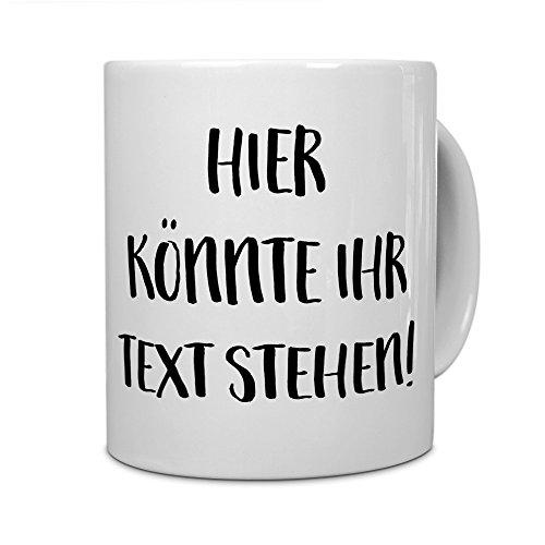 PrintPlanet - Tasse mit eigenem Text bedrucken lassen - Kaffeebecher mit Wunschtext oder Spruch...