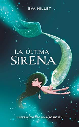 La última sirena (Spanish Edition)