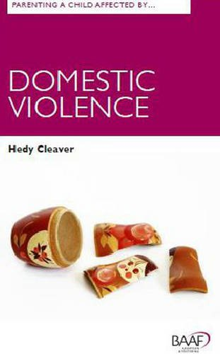 Parenting A Child Affected by Domestic Violence (Baaf)
