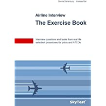 Skytest(r) Airline Interview - The Exercise Book