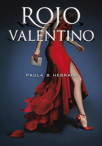 Rojo Valentino (Spanish Edition)