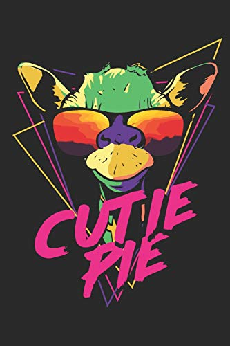 Cutie Pie: Neon Retro Giraffe in Sunglasses Journal | 6 x 9 In, 120 Pages (Retro Spirit Animals, Band 4) Womens Cutie Pie