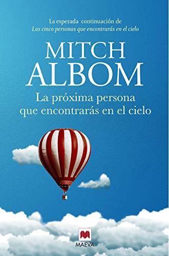 La próxima persona que encontrarás en el cielo de Mitch Albom