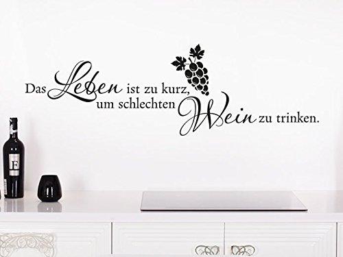 oo Spruch Das Leben ist zu kurz um schlechten Wein zu Trinken. (Farbe rot/Größe 60x19cm) ()
