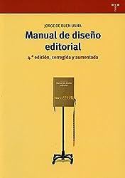 Manual de diseño editorial (4ª edición, corregida y aumentada) (Biblioteconomía y Administración cultural)