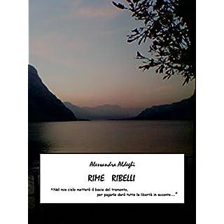 Rime Ribelli (Italian Edition)