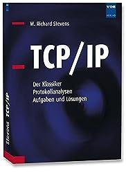 TCP/IP: Der Klassiker. Protokollanalyse. Aufgaben und Lösungen