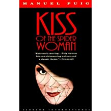 Kiss of the Spider Woman by Manuel Puig (1991-04-03)