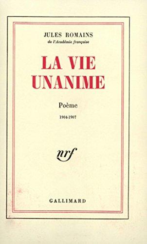 La Vie unanime, poèmes 1904-1907