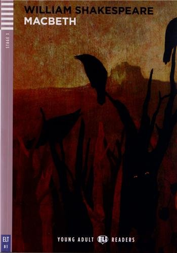 Macbeth. Con espansione online (Young adult Eli readers Stage 3 B1)