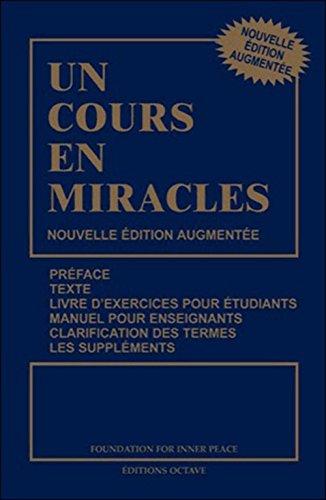 Un cours en miracles - Nouvelle édition augmentée par Helen Schucman