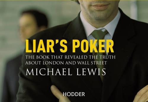 Liar's Poker: From the author of the Big Short (Flipback)
