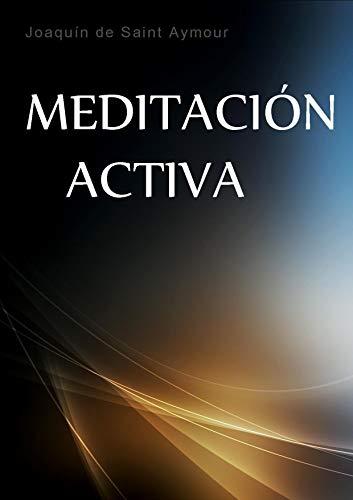 MINDFULNESS Y MEDITACIÓN ACTIVA