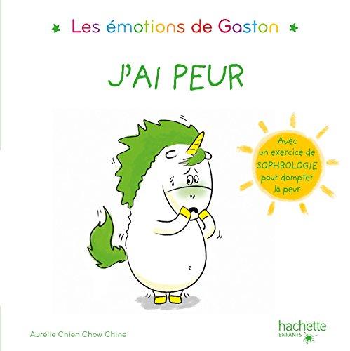 Les émotions de Gaston - J'ai peur par Aurélie Chien Chow Chine