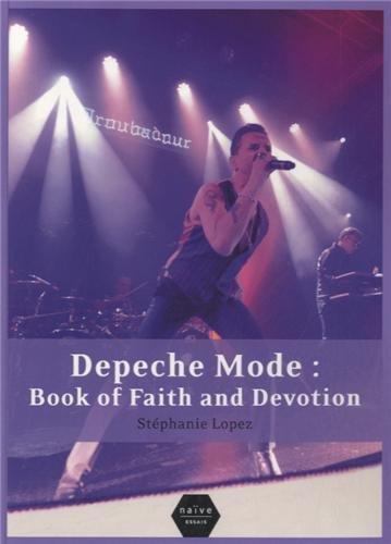 Depeche Mode : Book of Faith and Devotio...