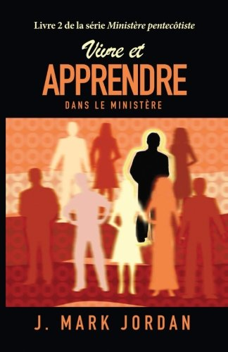 Vivre et apprendre dans le ministère par Coopérative de littérature française