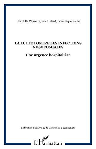 La lutte contre les infections nosocomiales, une urgence hospitalière