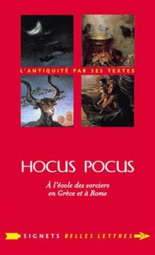 Hocus Pocus: A l'école des sorciers en Grèce et à Rome