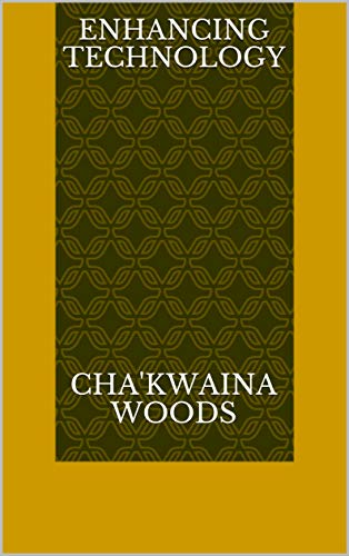Enhancing Technology (Finnish Edition) por Cha'kwaina Woods