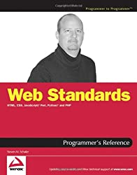 Web Standards Programmer's Reference: HTML, CSS, JavaScript , Perl, Python , and PHP
