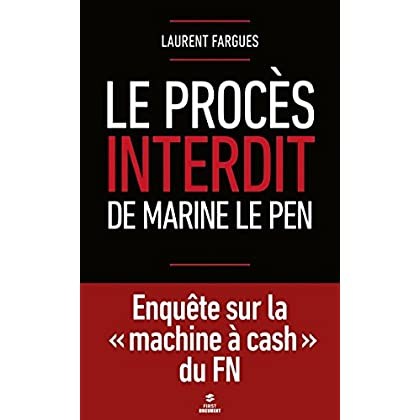 Le procès interdit de Marine Le Pen (First Document)