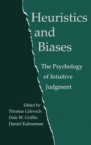 Heuristics and Biases: The Psychology of Intuitive Judgment (2002-07-08)