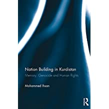 Nation Building in Kurdistan: Memory, Genocide and Human Rights