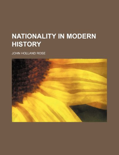 Nationality in Modern History (Volume 363)