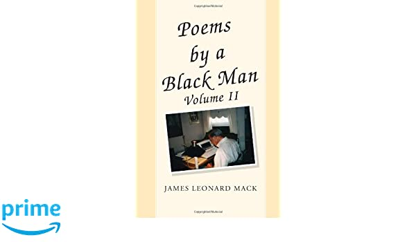 Poems by a Black Man Volume II