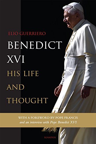 Benedict XVI: His Life and Thought por Elio Guerriero