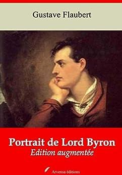Portrait De Lord Byron | Edition Intégrale Et Augmentée: Nouvelle Édition 2019 Sans Drm por Gustave Flaubert epub