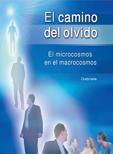 El camino del olvido: El microcosmos en el macrocosmos por Gabriele