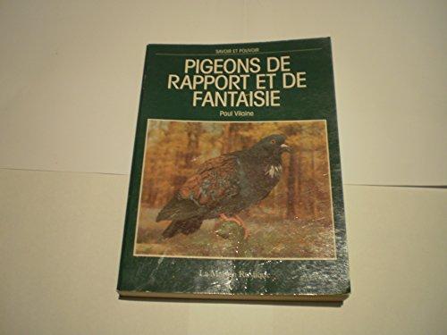 Pigeons de rapport et de fantaisie par Paul Vilaine
