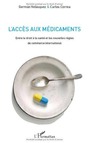 L'accès aux médicaments : Entre le droit à la santé et les nouvelles règles de commerce international