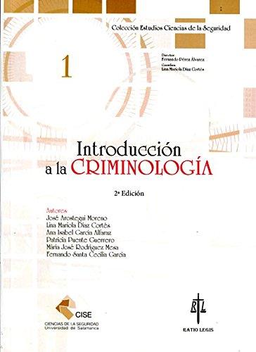 Introducción a la criminología. 2ª Ed. (Universidad de Salamanca. Ciencias de la Seguridad)