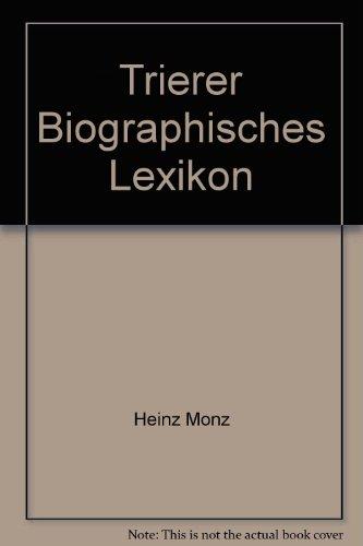 Trierer Biographisches Lexikon