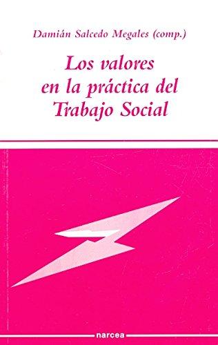 Los valores en la práctica del Trabajo Social (Sociocultural)