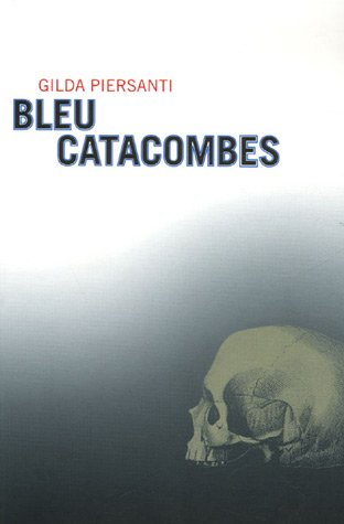 "<a href=""/node/15974"">Bleu catacombes</a>"