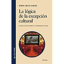 La lógica de la excepción cultural (Signo E Imagen)