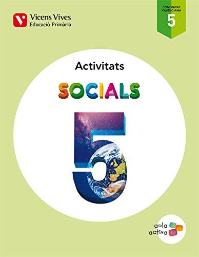 Socials 5. Comunitat Valenciana. Activitats (Aula Activa)