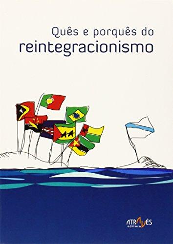 Quês e porquês do reintegracionismo (Através de Nós) por VARIOS