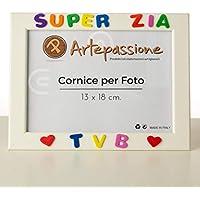 Cornici per foto in legno con la scritta Super Zia TVB e decorata con cuoricini, da appoggiare o appendere, misura 13x18 cm Bianca. Ideale per regalo e ricordo.