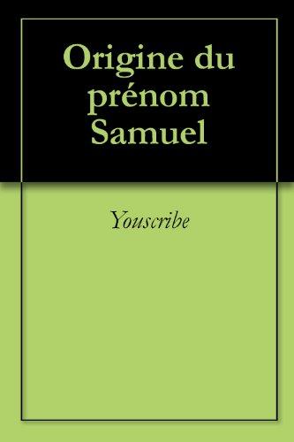 Origine du prénom Samuel (Oeuvres courtes)